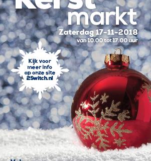 Kom op zaterdag 17 november 2018 naar de jaarlijkse kerstmarkt bij 2Switch!